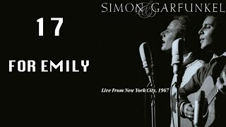 For Emily, Whenever I May Find Her, Live From NYC 1967, Simon & Garfunkel