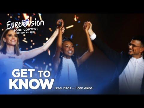 🇮🇱: Get To Know - Israel 2020 - Eden Alene