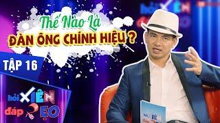hoi-xien-dap-xeo-tap-16-xuan-bac-lam-nuc-long-nguoi-xem-bang-loi-phan-ba-dao-ve-cai-chat-dan-ong