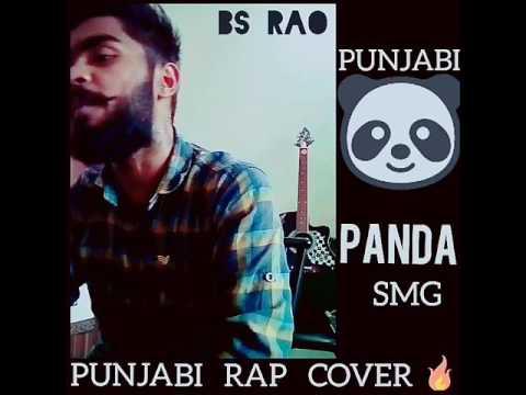 PANDA | DESIIGNER ft BS RAO (SMG) | PUNJABI REFIX | NEW RAP SONG 2017