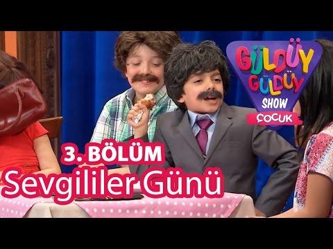 Güldüy Güldüy Show Çocuk 3. Bölüm  Sevgililer Günü Skeci