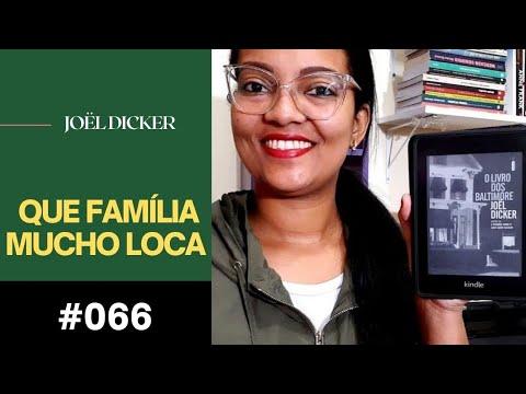 O LIVRO DOS BALTIMORE - JOËL DICKER #66 | NATÁLIA DE JESUS