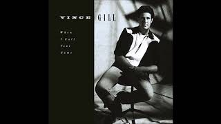 Vince Gill -  Oh Girl (You Know Where To Find Me)