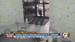 Vandal breaks into mausoleum in St. Bernard