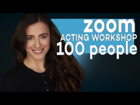 FREE ACTING LESSON | 2.5 HOURS | ZOOM ACTING WORKSHOP | PRE RECORDED