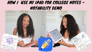 How I Use My iPad for College Notes ~Notability Demo