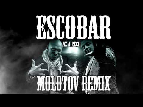 ESCOBAR - AZ A PECH (MOLOTOV REMIX) letöltés