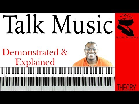 Talk Music | Demonstrated & Explained