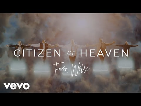 "Tauren Wells ""Citizen Of Heaven"""