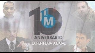 11-M, diez años después (4): La peripecia judicial