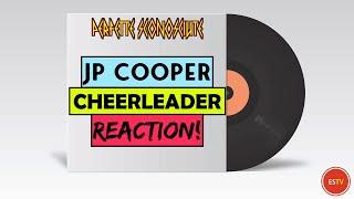 JP Cooper Cheerleader Demo PRIMO ASCOLTO REAZIONE! PERFETTE SCONOSCIUTE