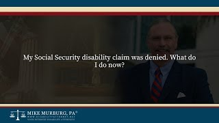 Video thumbnail: My Social Security disability claim was denied. What do I do now?