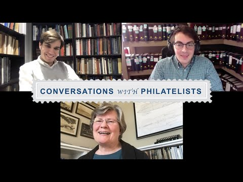 Conversations with Philatelists Episode 22: Dr. Cheryl Ganz