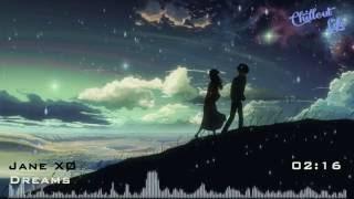 Jane XØ - Dreams [Lyrics]