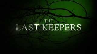 THE LAST KEEPERS Movie