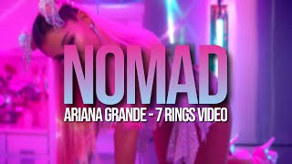 Ariana Grande - NOMAD, WED, NASA, AG6 ?? (7 rings music video)