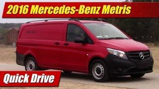 2016 Mercedes-Benz Metris Cargo Van: Quick Drive