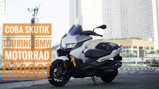 Test Ride Skutik Touring BMW C400GT
