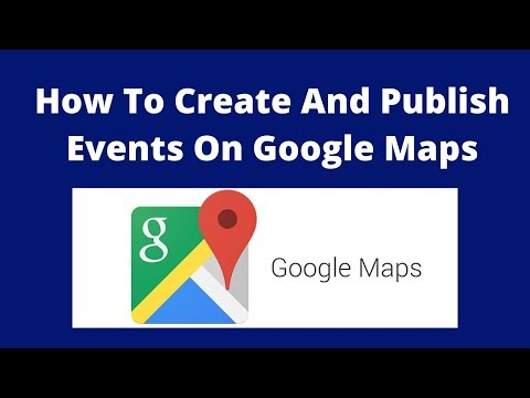 How to create and publish events on google maps