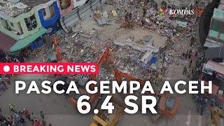 Pasca Gempa 65 SR Di Aceh