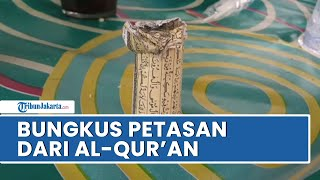 Viral Video Petasan Dibungkus Pakai Lembaran Al-Qur'an di Tangerang, Diledakkan saat Hajatan