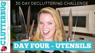 Day Four - Utensils - 30 Day Home Decluttering Challenge