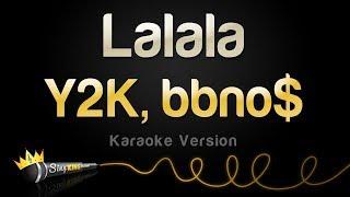 Y2K, Bbno$   Lalala (Karaoke Version)