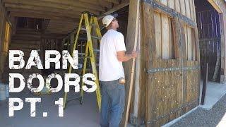 #22 - Barn Doors Pt. 1