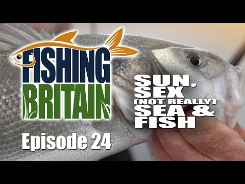 Sun, sex (not really) sea and fish – Fishing Britain, episode 24