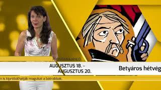 Programajánló / TV Szentendre / 2018.08.16.