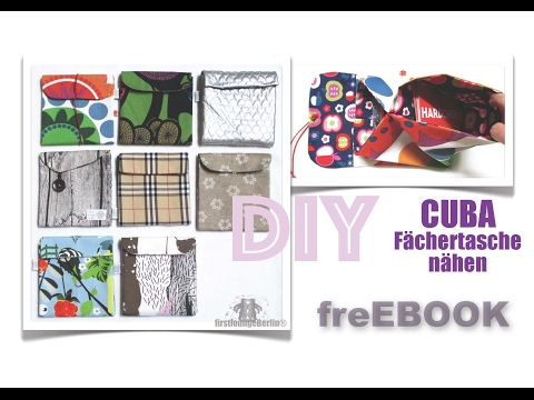 CUBA Fächertasche Part 1 - freEBOOK DIY firstloungeberlin