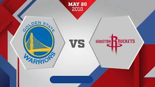 Houston Rockets vs. Golden State Warriors Game 3 WCF: May 20, 2018