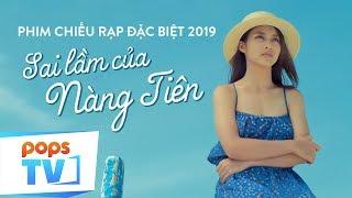 phim-tet-2019-chieu-rap-hay-nhat-sai-lam-cua-nang-tien