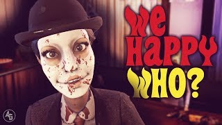 We Happy Few | What the hell happened to this game?
