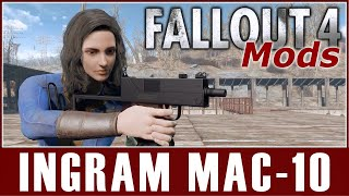 Fallout 4 Mods - Ingram MAC-10