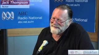 Jack Thompson: Favourite Australian poems vol.5 [HD] - ABC Radio National Breakfast