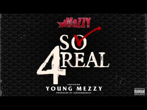 Mozzy - So 4Real ft. Young Meezy