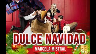 Marcela Mistral - Dulce Navidad (Lyrics)