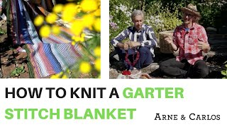 How To Knit A Garter Stitch Blanket - By ARNE & CARLOS