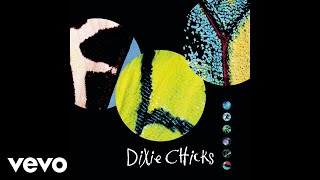 Dixie Chicks Cold Day In July