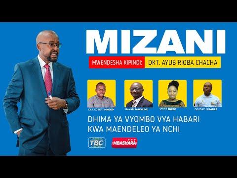#TBCLIVE MIZANI: DHIMA YA VYOMBO VYA HABARI KWA MAENDELEO YA NCHI