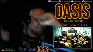 Oasis   Album Reaction Review   Part 1 Requested Heavily   The Masterplan