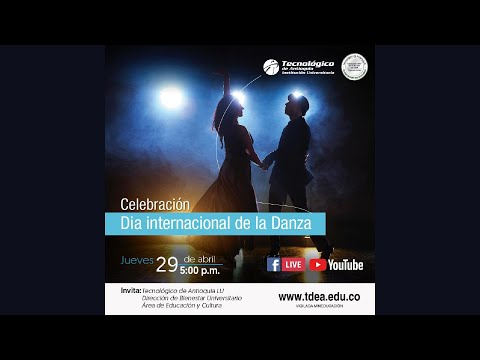 Dia internacional de la danza en el TdeA