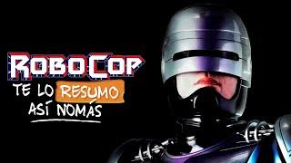 Robocop | Te Lo Resumo Así Nomás#158