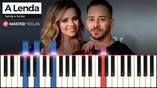 💎 A Lenda - Sandy E Junior | Piano Tutorial 💎