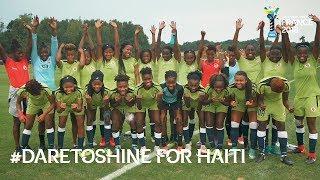 #DareToShine for Haiti - FIFA U20 Women