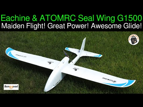 Eachine ATOMRC Seal Wing G1500 FPV Glider - Review Part 2 - Maiden Flight! Great Power! Sweet Glide!