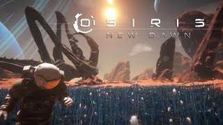 Osiris: New Dawn - Early Access Launch Trailer