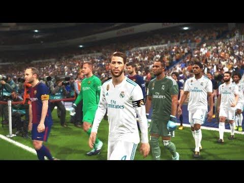 PES 2018 - El Clasico - Real Madrid Vs FC Barcelona - PS4 HD Gameplay