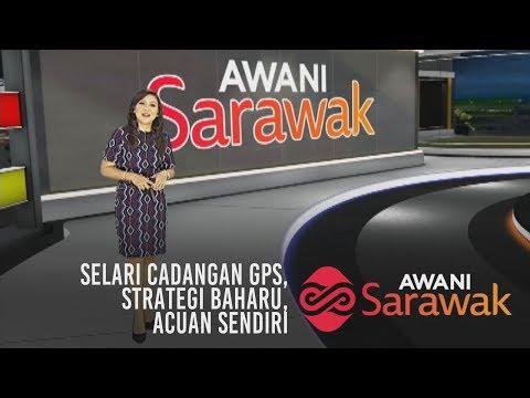 AWANI Sarawak [21/04/2019] - Selari cadangan GPS, strategi baharu & acuan sendiri